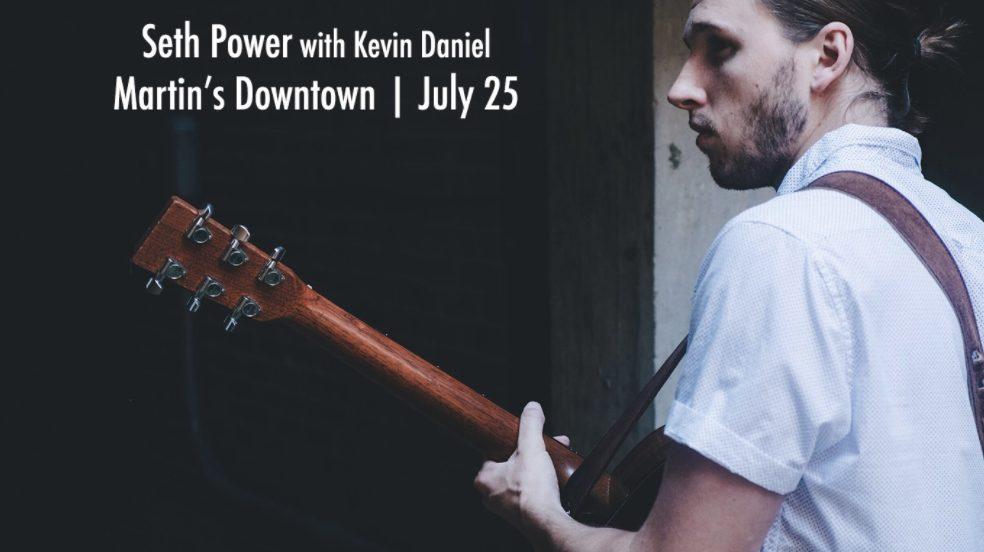 LIVE MUSIC: Seth Power w/ Kevin Daniel