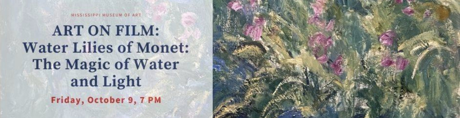 Art on Film | Water Lilies of Monet: The Magic of Water & Light
