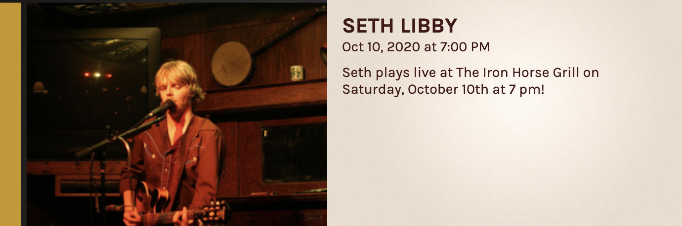 Seth Libby at the Iron Horse Grill