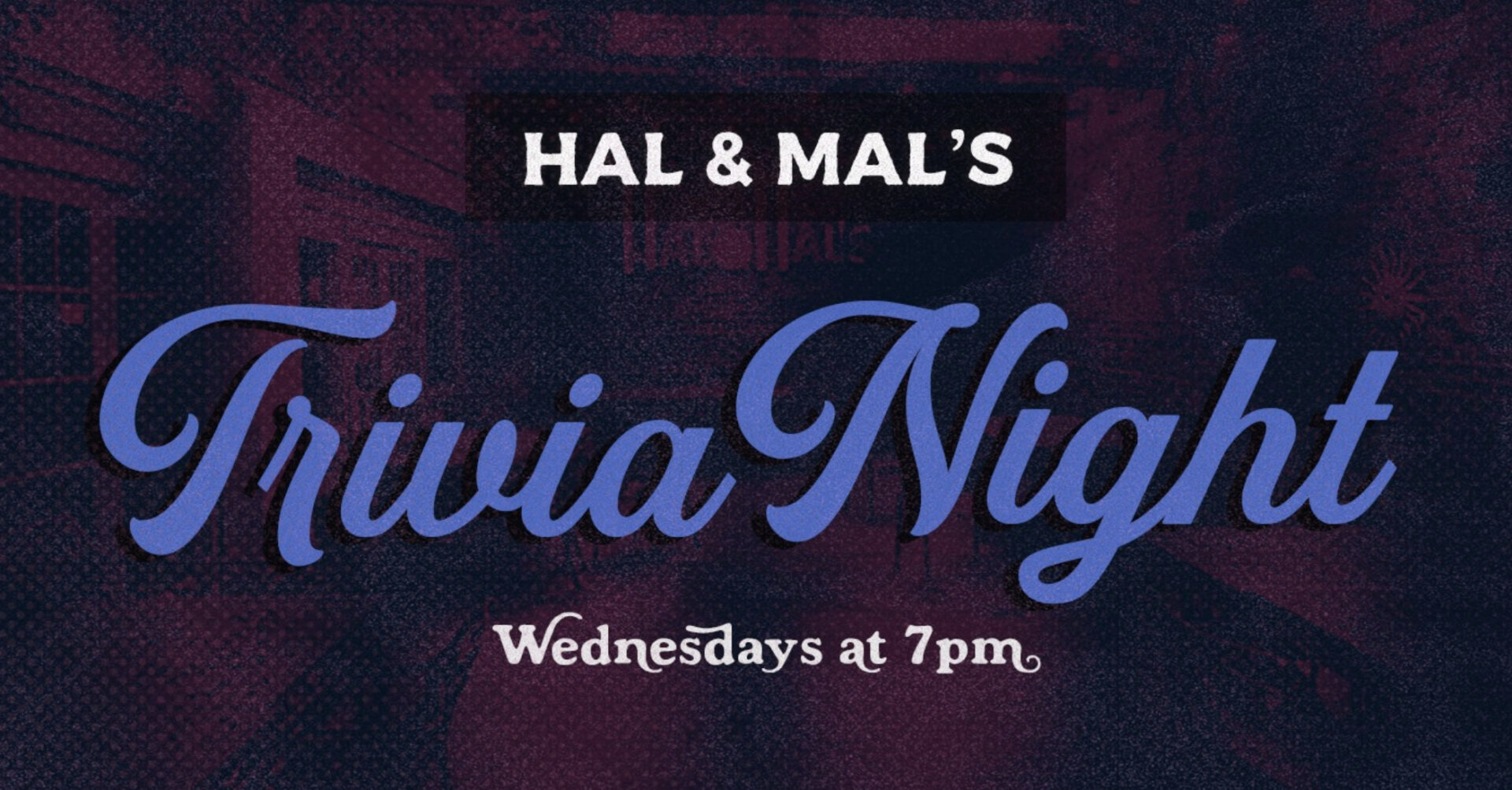 Trivia Night at Hal & Mal's