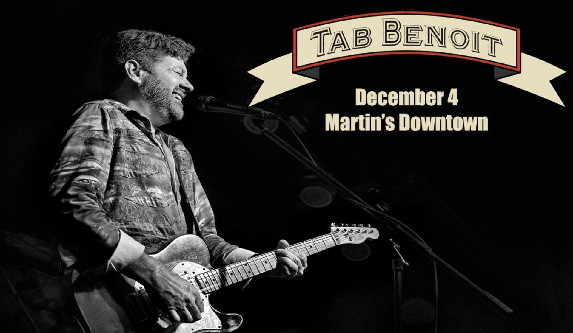 Tab Benoit at Martin's Downtown