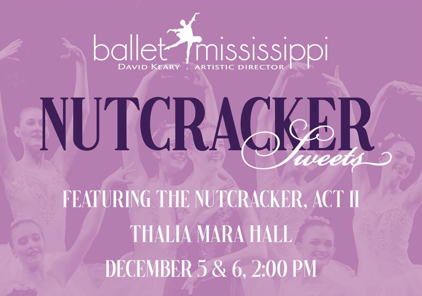 Ballet Mississippi: Nutcracker Sweets