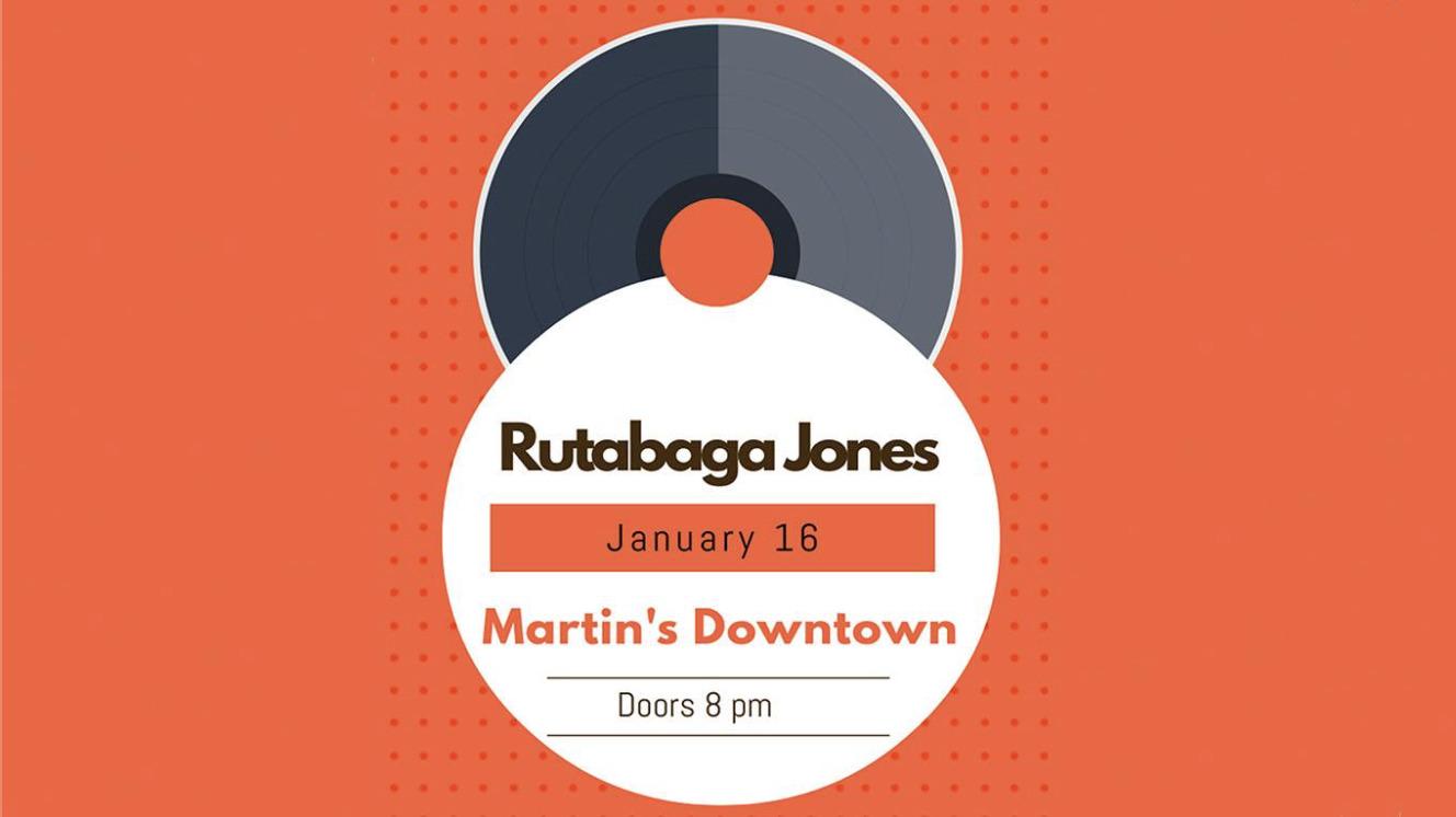 Rutabaga Jones at Martin's Downtown