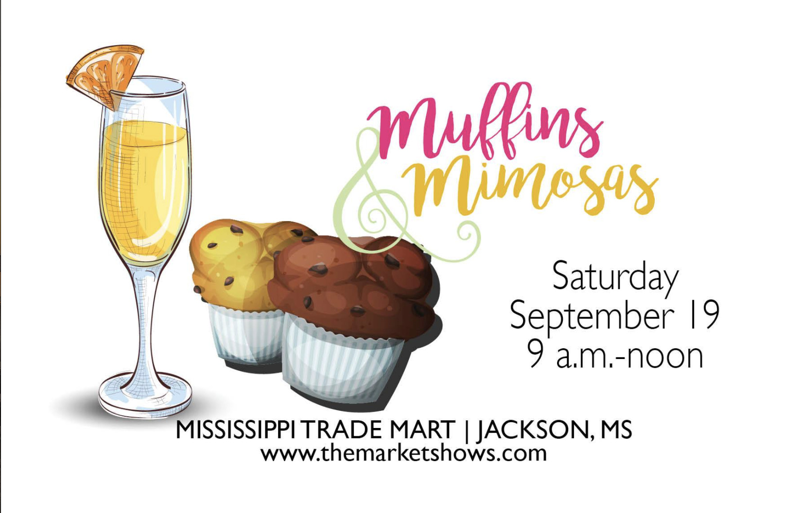 Muffins & Mimosas of Jackson by The Market Shows