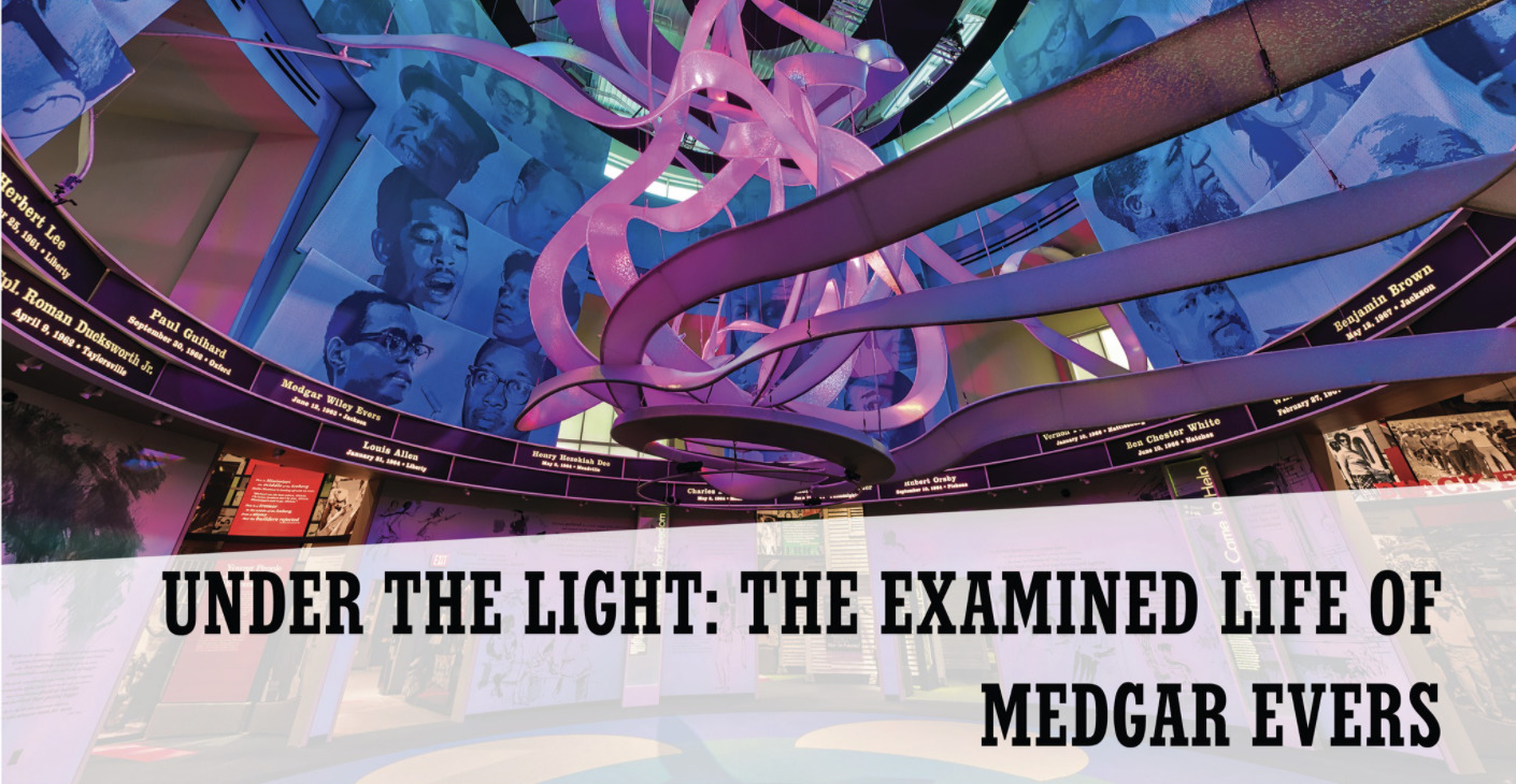 Under the Light: The Examined Life of Medgar Evers
