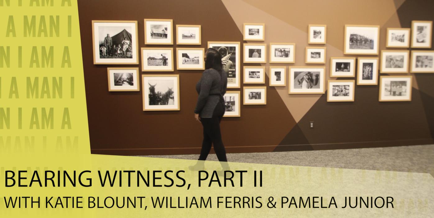 Bearing Witness, Part II