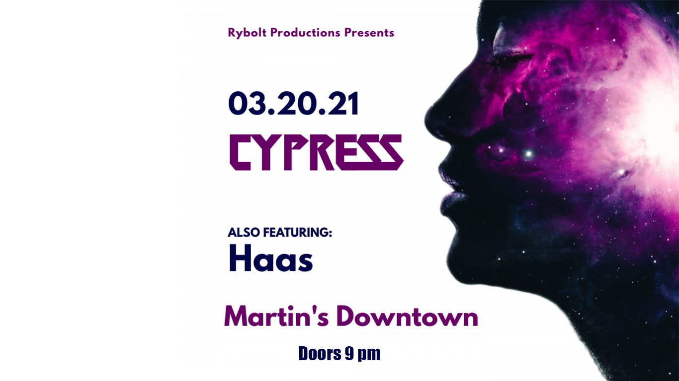 Cypress with Haas at Martin's Downtown