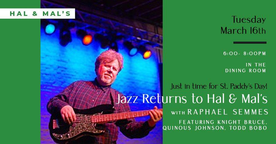 Jazz Returns! w/ Raphael Semmes