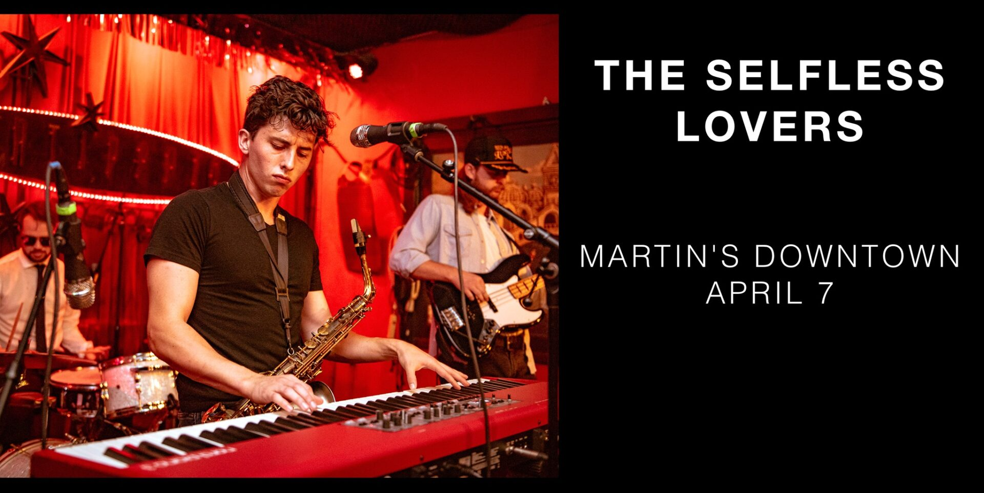 The Selfless Lovers at Martin's Downtown