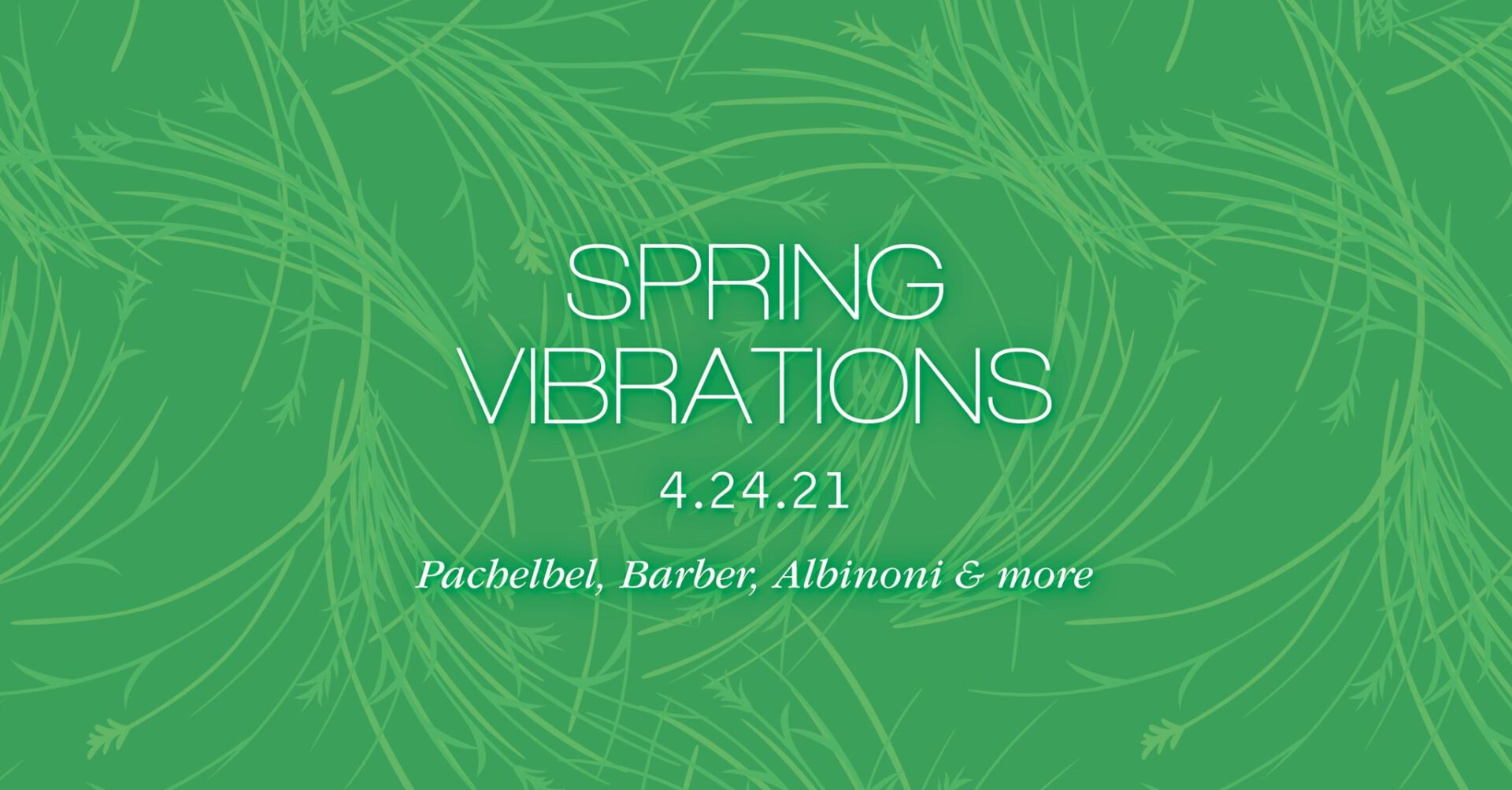 Chamber III – Spring Vibrations