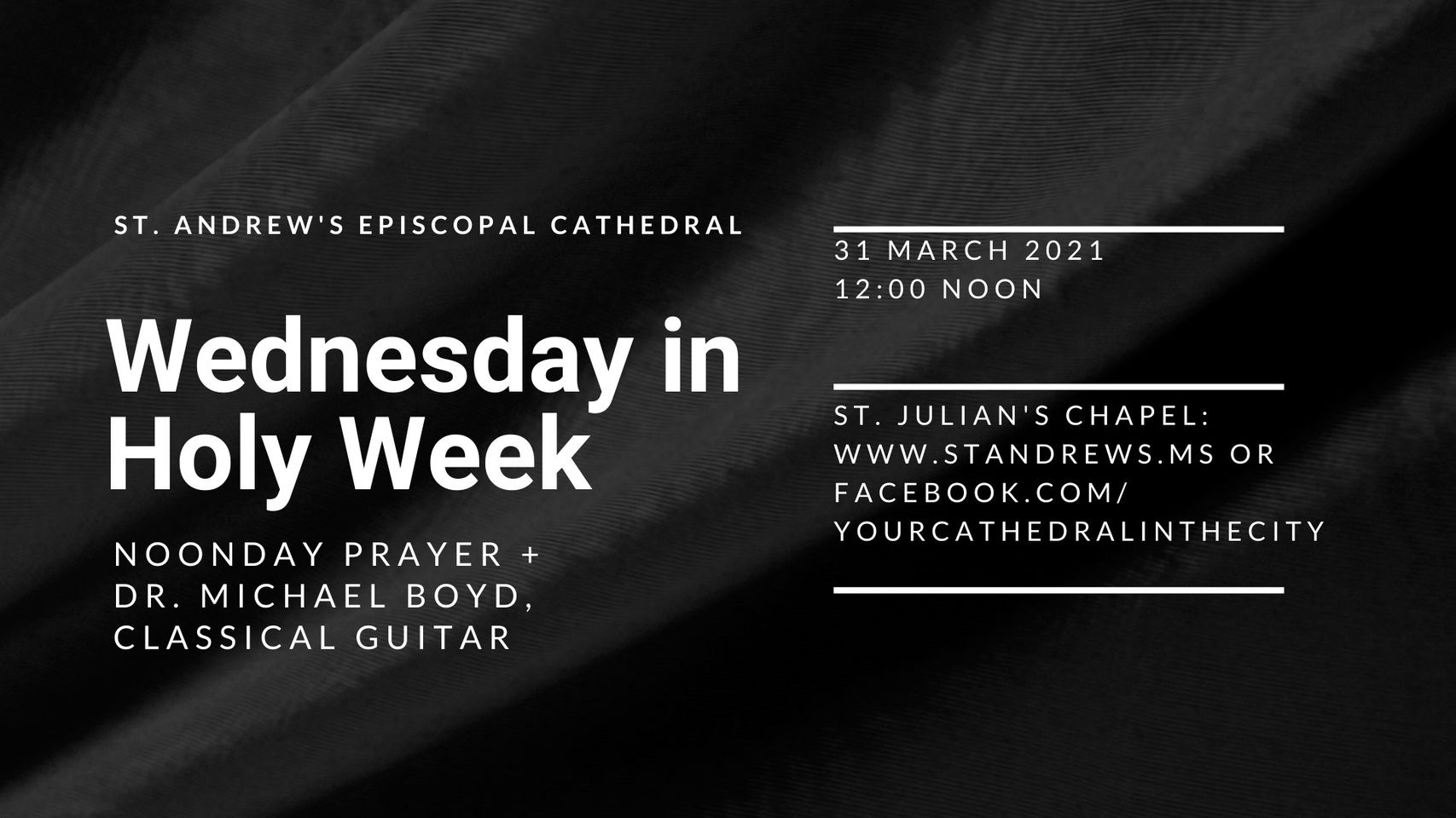 Wednesday in Holy Week: Noonday Prayer + Dr. Michael Boyd, classical guitar