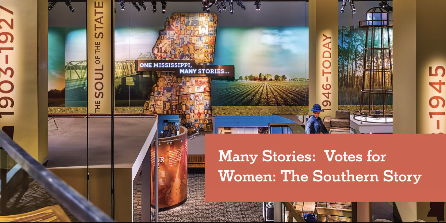 Many Stories Series: Votes for Women: The Southern Story