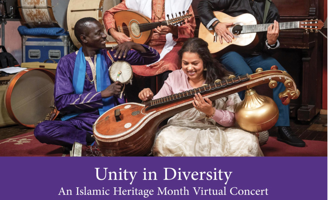 Unity in Diversity – An Islamic Heritage Month Virtual Concert
