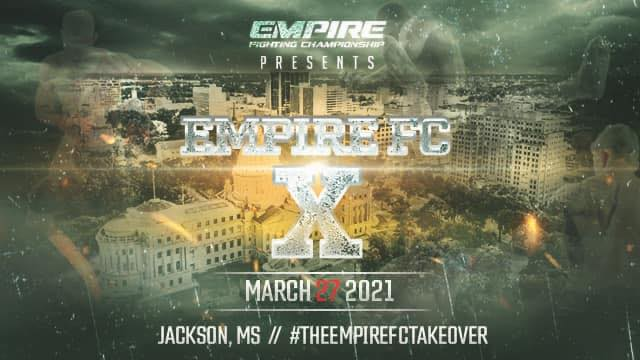 Empire Fighting Championship 10 Live!!