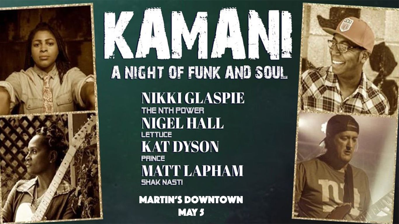"KAMANI ""members of Lettuce, The Nth Power & Prince"" at Martin's Downtown"