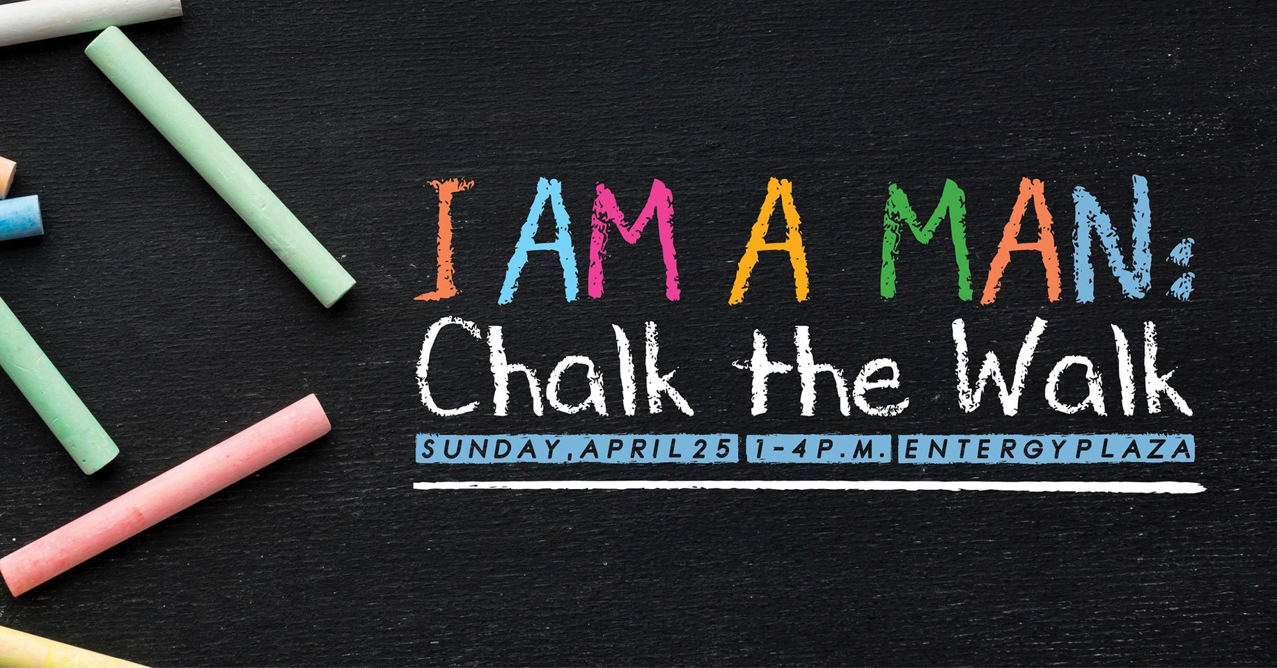 I AM A MAN: Chalk the Walk