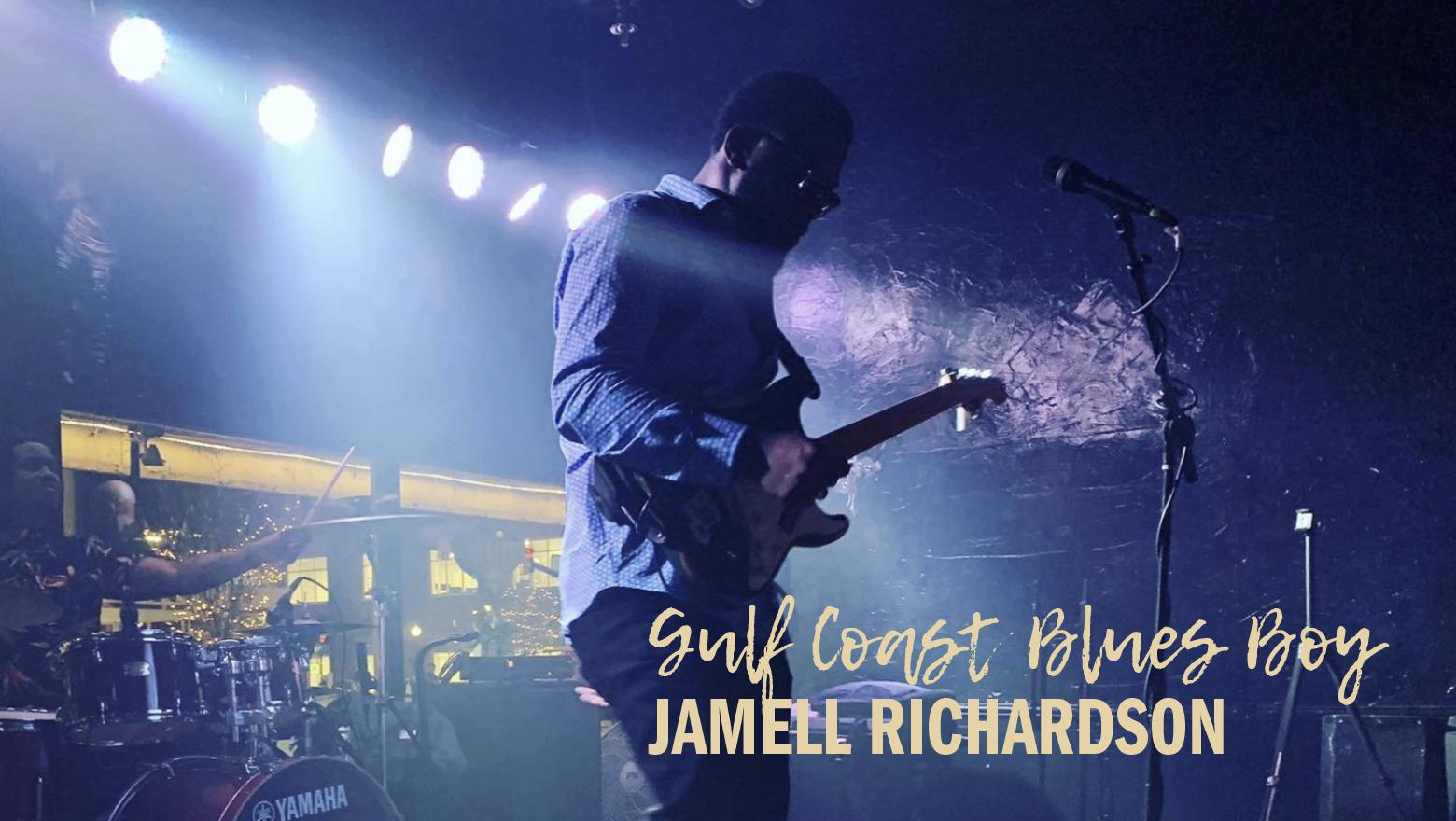 "LIVE: Jamell ""Gulf Coast Blues Boy"" Richardson"