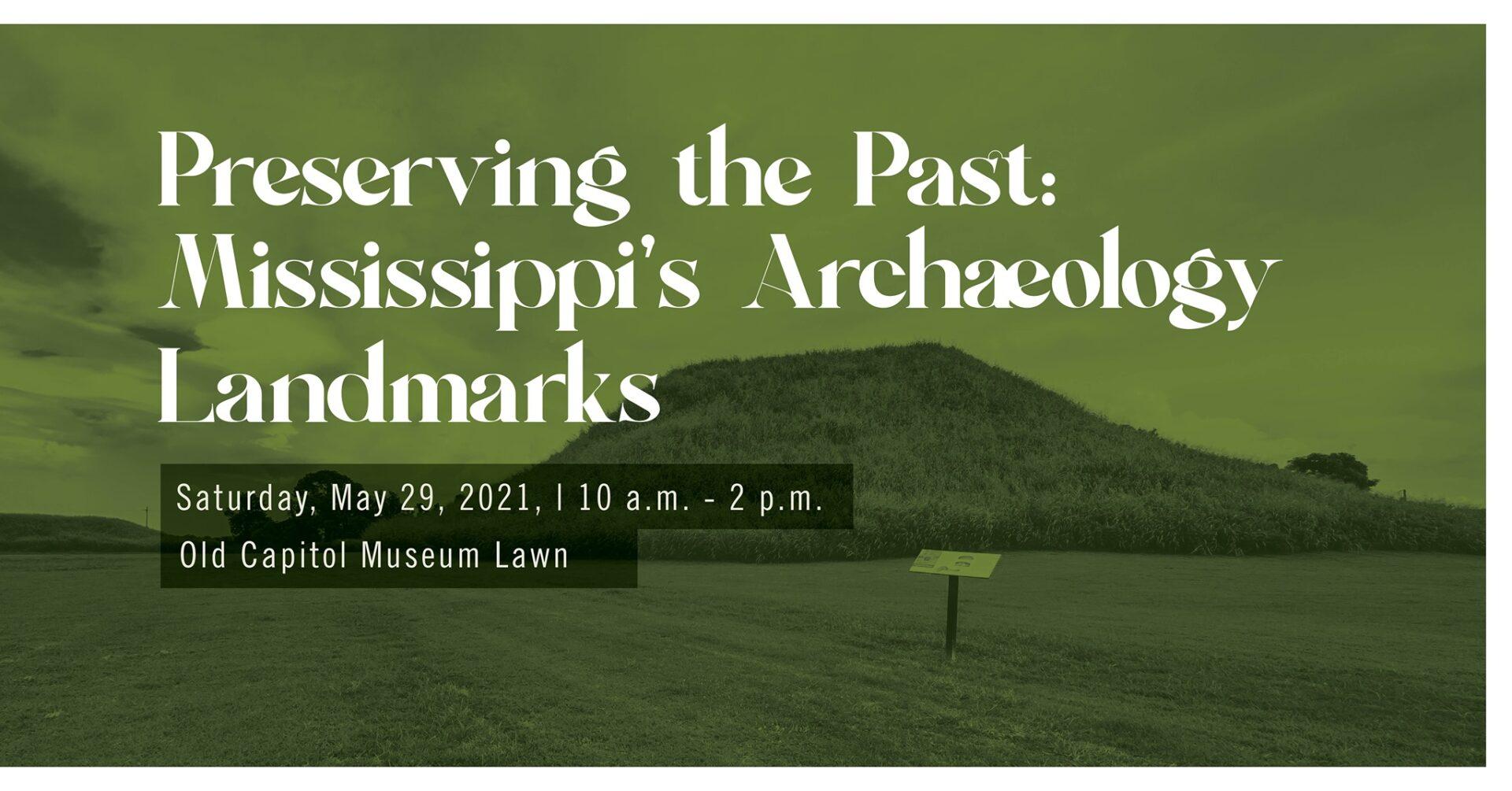Preserving the Past: Mississippi's Archaeology Landmarks