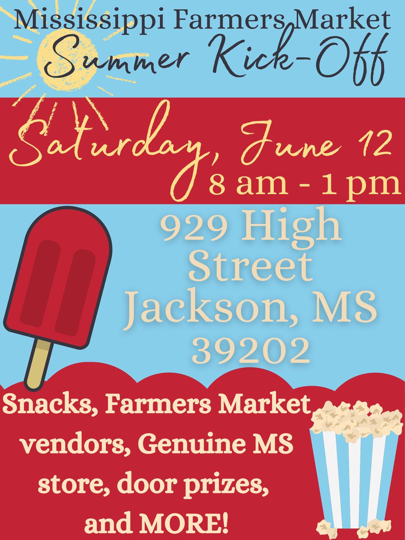 Summer Kick-off | Mississippi Farmer's Market!