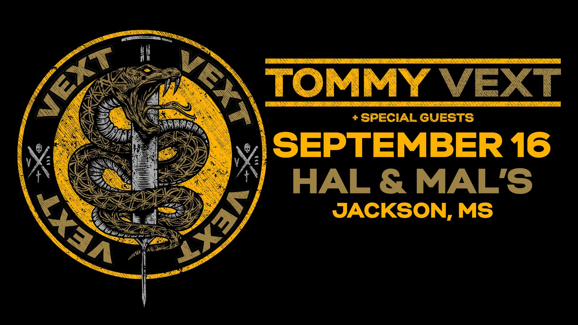 Tommy Vext at Hal & Mal's