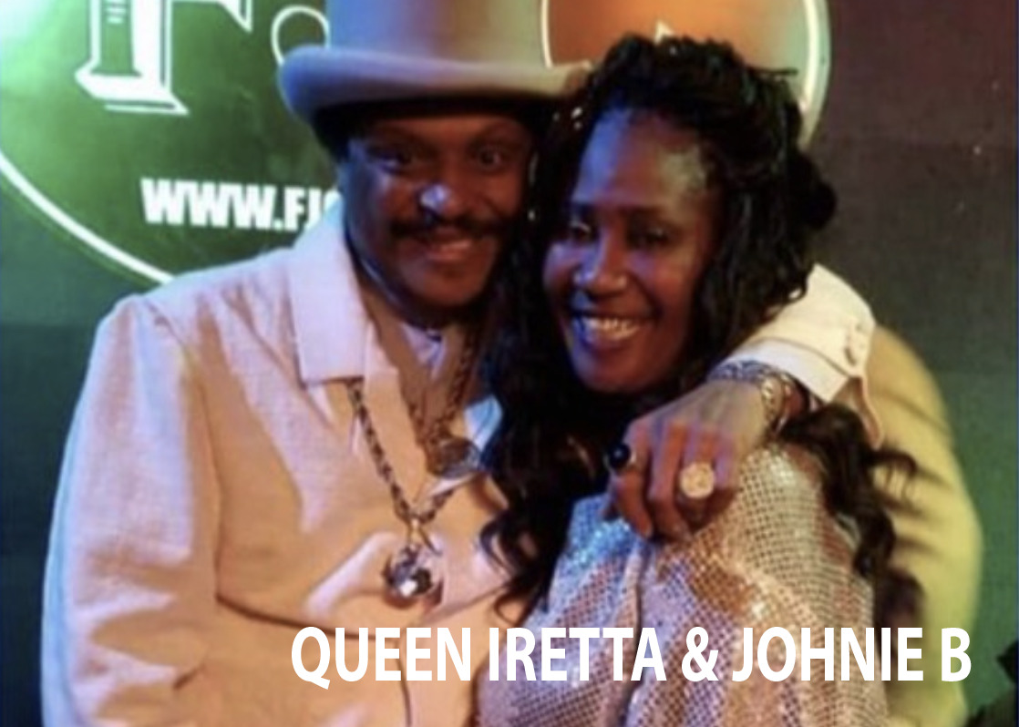 Queen Iretta & Johnie B