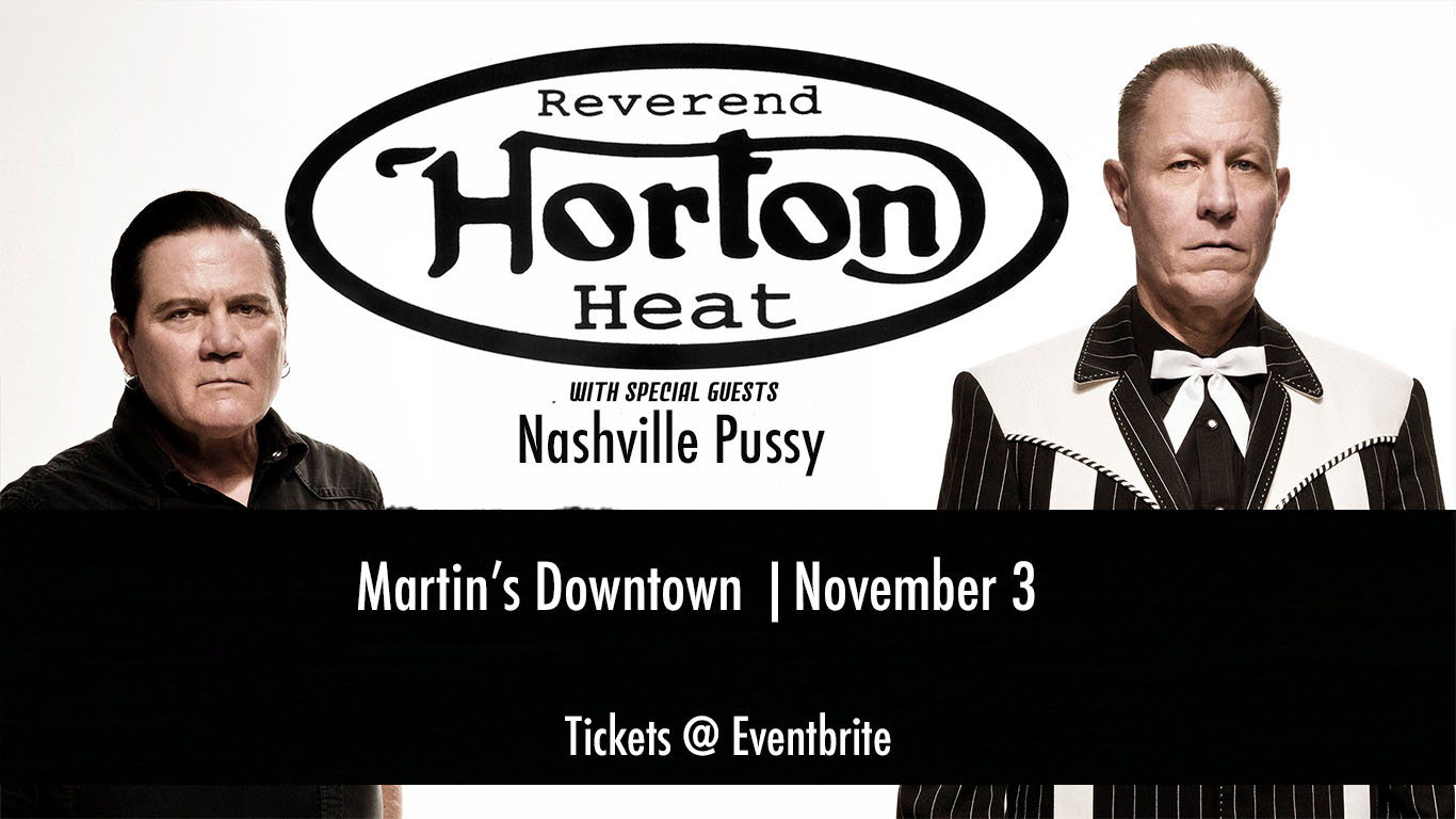 Reverend Horton Heat at Martin's Downtown