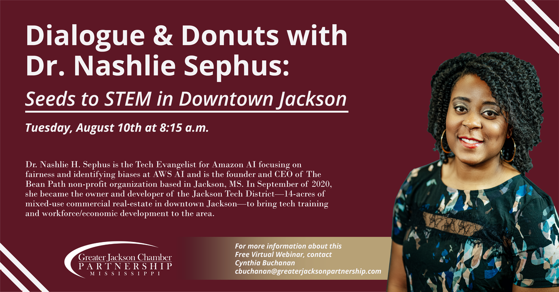 Dialogue & Donuts with Dr. Nashlie Sephus: Seeds to STEM in Downtown Jackson