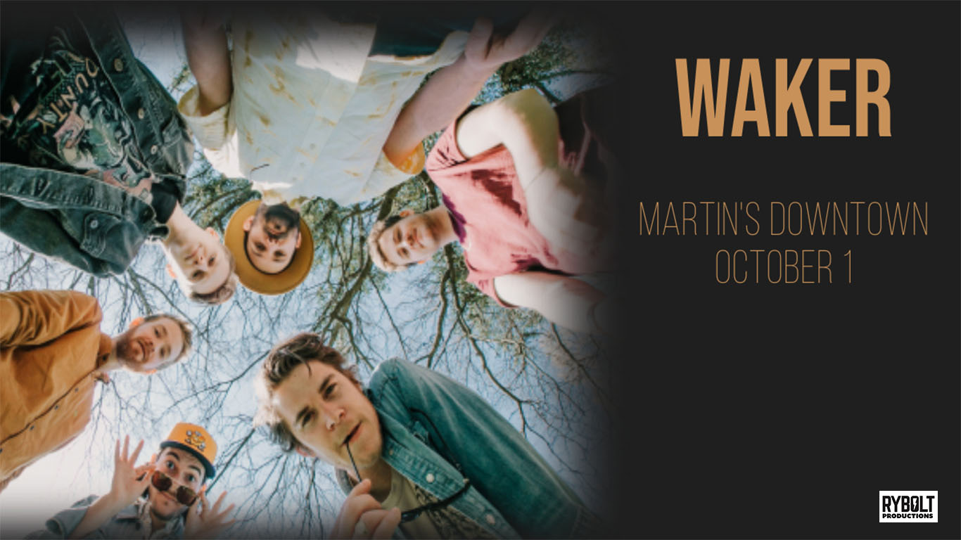 Waker Live at Martin's Downtown