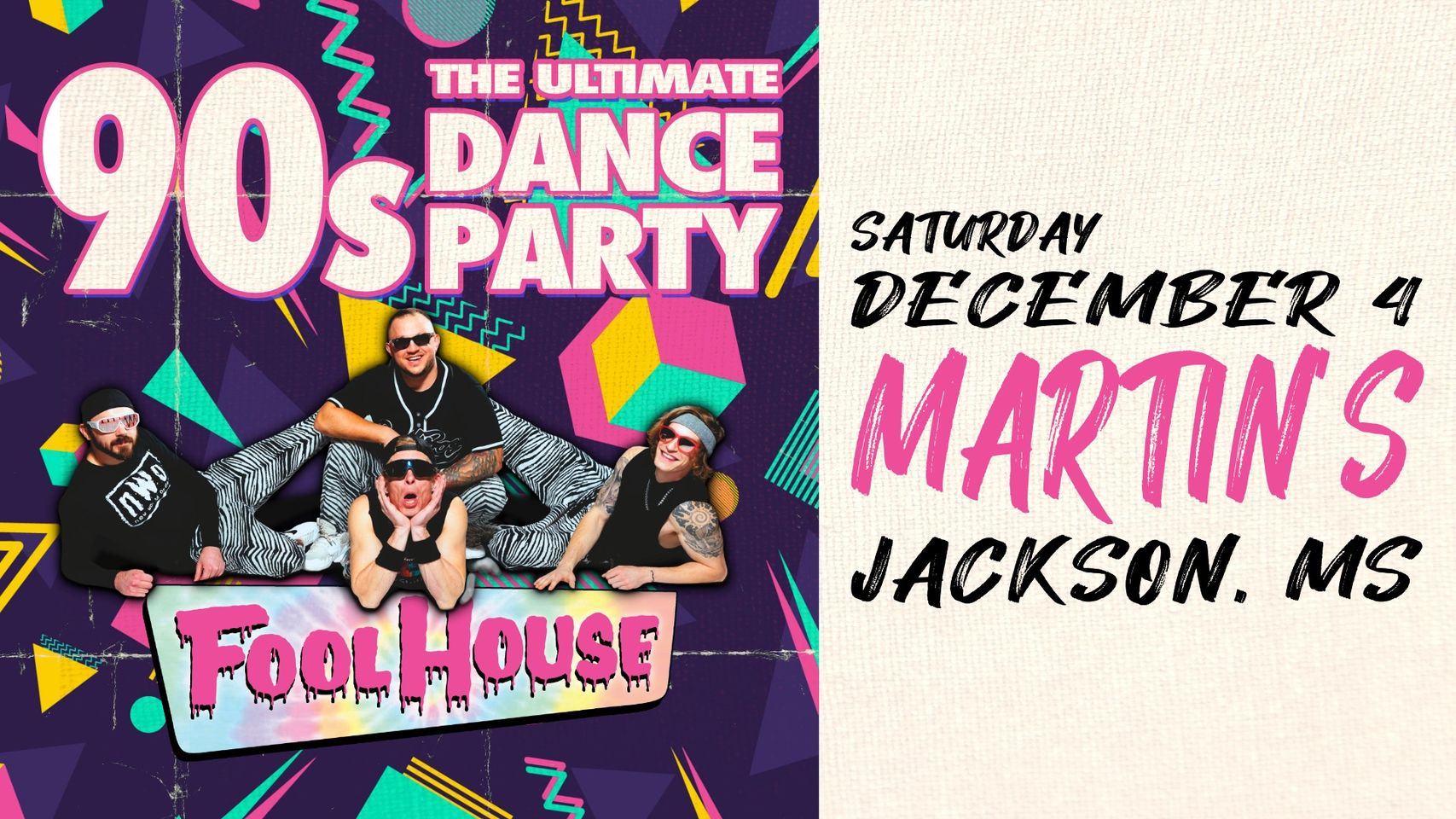 90's Dance Party ft. Fool House at Martin's Downtown