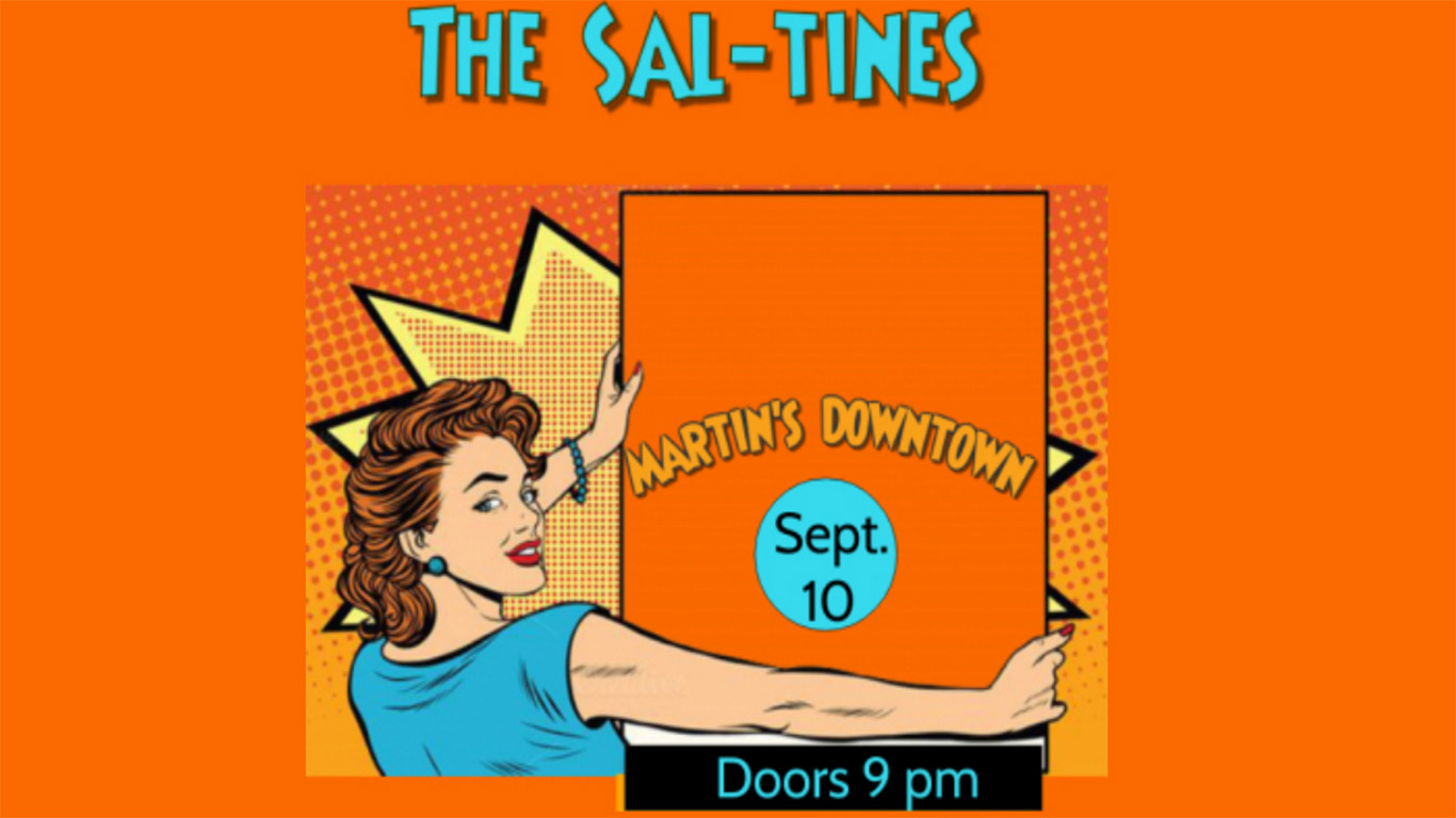 The Sal-Tines at Martin's Downtown