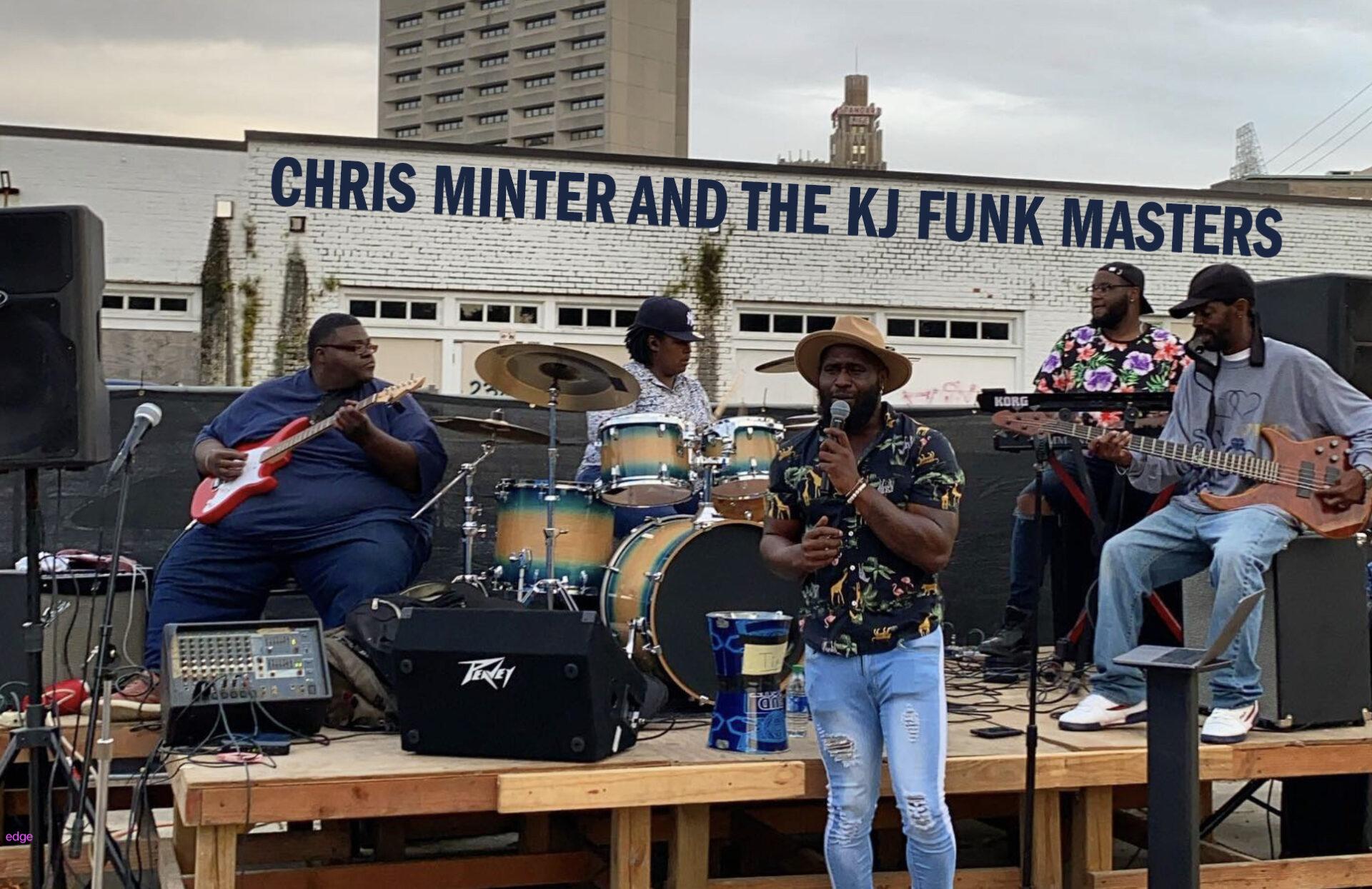 Chris Minter & the KJ Funk Masters