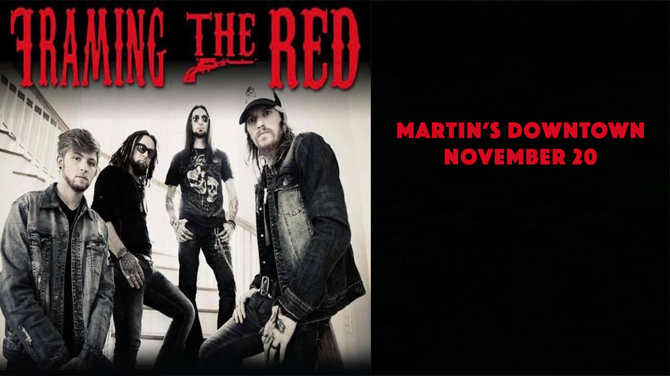 Framing The Red Live at Martin's Downtown