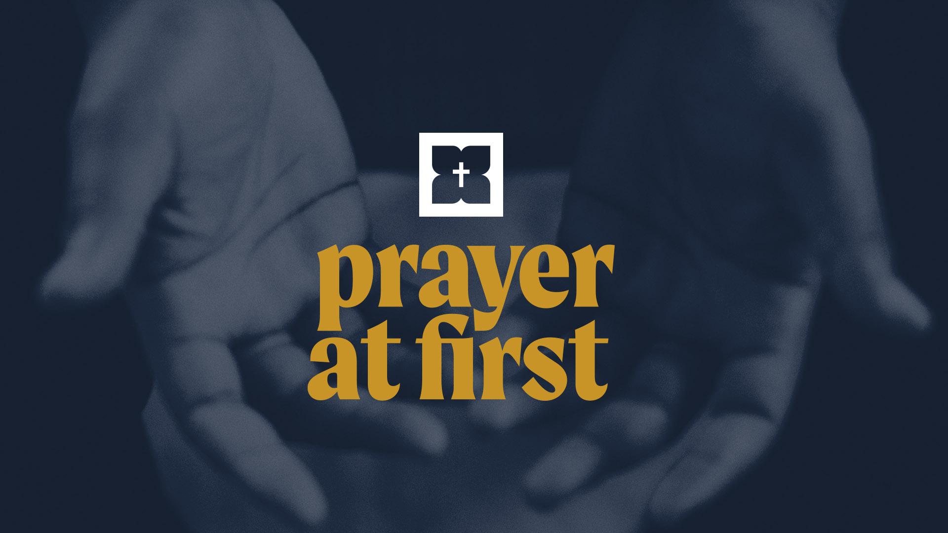 Prayer at First