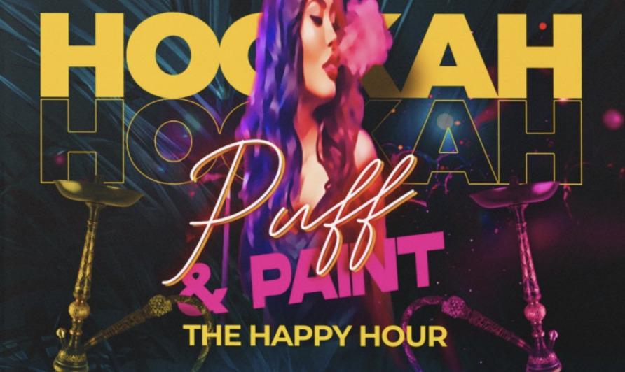 Hookah Puff & Paint   One Block East