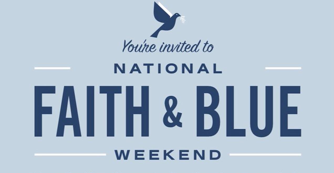 National Faith & Blue Weekend
