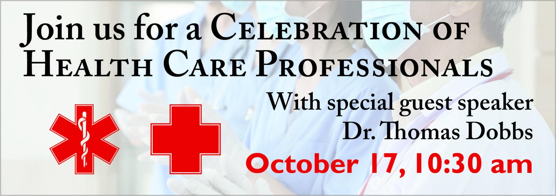 Celebration of Health Care Professionals