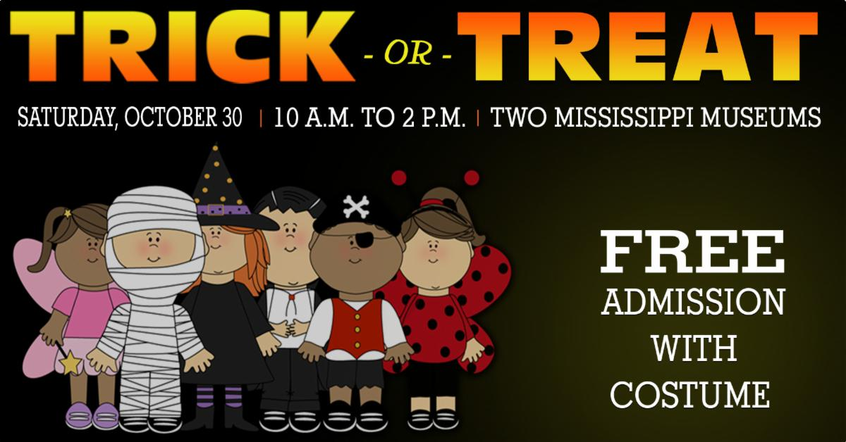 Trick or Treat at the Two Mississippi Museums